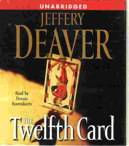 THE TWELFTH CARD by Jeffrey Deaver