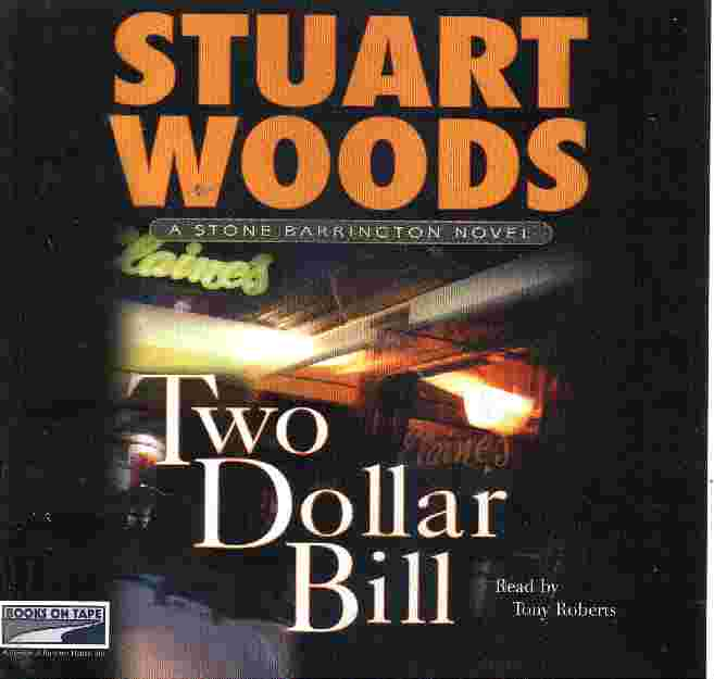 TWO DOLLAR BILL by Stuart Woods - Click Image to Close