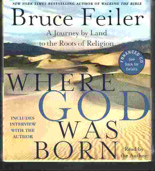 WHERE GOD WAS BORN by Bruce Feiler
